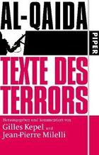 Gilles Kepel / Jean-Pierre Milleli: Al-Qaida - Texte des Terrors