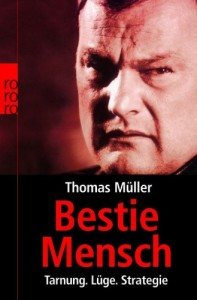 Thomas Müller: Bestie Mensch