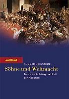 Gunnar Heinsohn: Söhne und Weltmacht