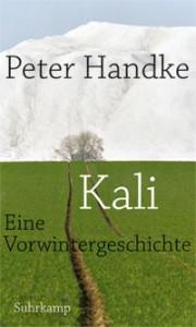 Peter Handke: Kali