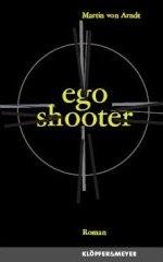 Martin von Arndt: ego shooter