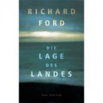 Richard Ford: Die Lage des Landes