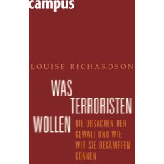 Louise Richardson: Was Terroristen wollen