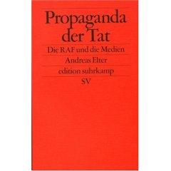 Andreas Elter: Propaganda der Tat