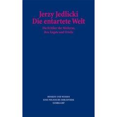 Jerzy Jedlicki: Die entartete Welt