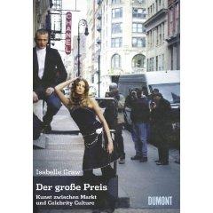 Isabelle Graw: Der grosse Preis