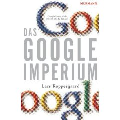 Lars Reppesgaard: Das Google-Imperium