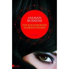 Saman Rushdie: Die bezaubernde Florentinerin