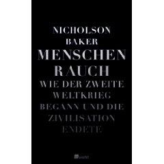 Nicholson Baker: Menschenrauch