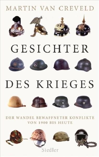 Martin van Creveld: Gesichter des Krieges