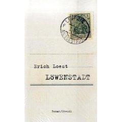 Erich Loest: Löwenstadt