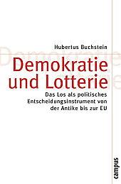 Hubertus Buchstein: Demokratie und Lotterie