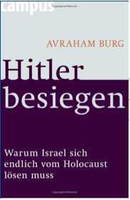 Avraham Burg: Hitler besiegen