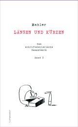 Mahler: Längen und Kürzen
