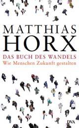 Matthias Horx: Das Buch des Wandels