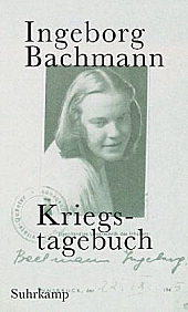 Ingeborg Bachmann: Kriegstagebuch