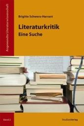 Brigitte Schwens-Harrant: Literaturkritik - Eine Suche