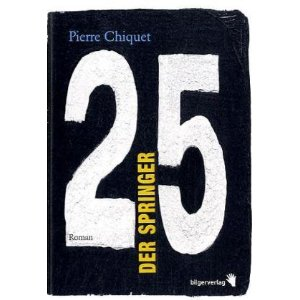 Pierre Chiquet: Der Springer