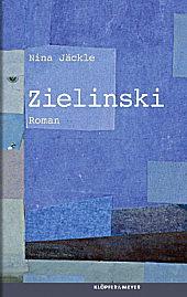 Nina Jäckle: Zielinski