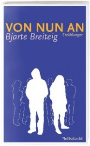Bjarte Breiteig: Von nun an