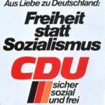 """CDU Wahlplakat von 1976 """"Freiheit statt Sozialismus"""""""