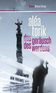 Aléa Torik: Das Geräusch des Werdens