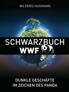 Wilfried Huismann: Schwarzbuch WWF