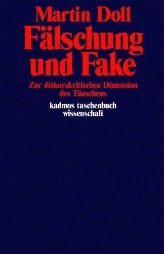 Martin Doll: Fälschung und Fake
