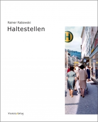 Rainer Rabowski: Haltestellen