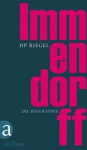 Hans Peter Riegel: Immendorff