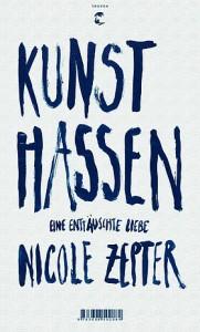 Nicole Zepter: Kunst hassen