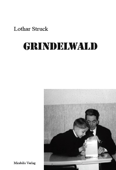 Lothar Struck: Grindelwald