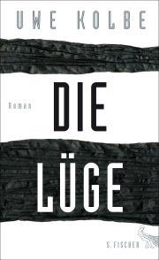 Uwe Kolbe: Die Lüge