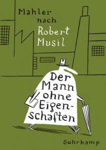 Nicolas Mahler nach Robert Musil: Mann ohne Eigenschaften