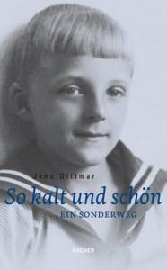 Jens Dittmar: So kalt und schön