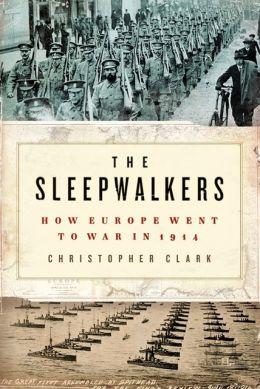 Christopher Clark: The Sleepwalkers