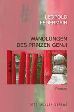 Leopold Federmair: Wandlungen des Prinzen Genji