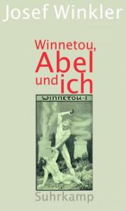 Josef Winkler: Winnetou, Abel und ich