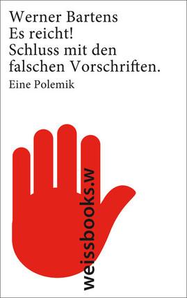 Werner Bartens: Es reicht!