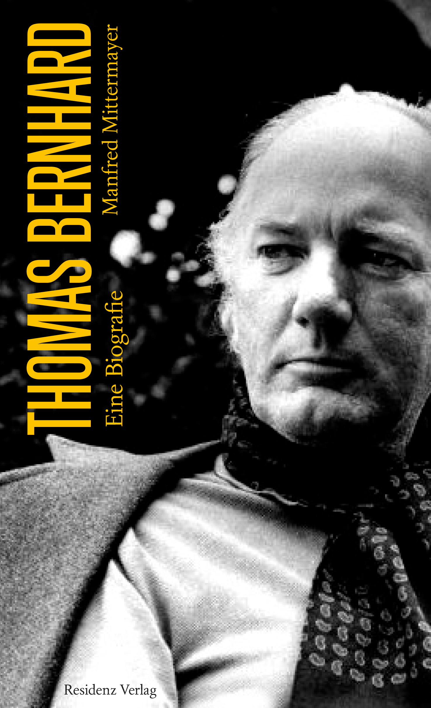 Manfred Mittermayer: Thomas Bernhard – Eine Biografie | Begleitschreiben