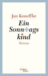 Jan Koneffke: Ein Sonntagskind