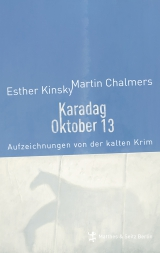 Esther Kinsky/Martin Chalmers: Karadag Oktober 13