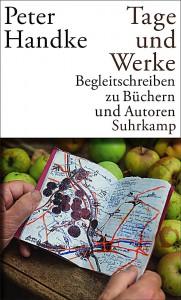 Peter Handke: Tage und Werke