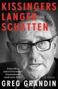 Greg Grandin: Kissingers langer Schatten