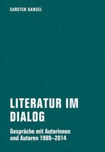 Carsten Gansel: Literatur im Dialog