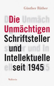 Günther Rüther: Die Unmächtigen