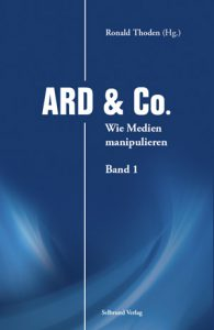 Ronald Thoden (Hrsg.): ARD & Co