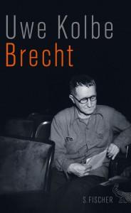 Uwe Kolbe: Brecht