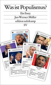 Jan-Werner Müller: Was ist Populismus?