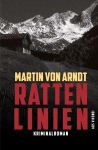 Martin von Arndt: Rattenlinien